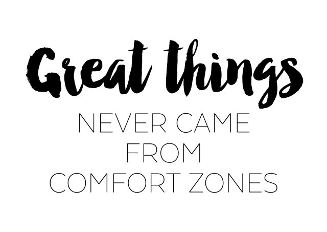 Image result for nothing good comes from comfort zones